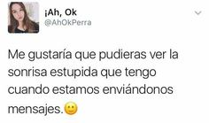 Y si eh 😂😻👭💖 Sad Love Quotes, Some Quotes, Funny Quotes, Dont Love Me, Tumblr Love, Love Phrases, Words To Describe, Twitter Quotes, Spanish Quotes