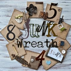 Junk wreath and perseverance! The junk wreath was inspired by Holly at 504 Main. Holly made this creative and amazing burlap and wood wreath for the