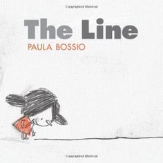 This is a wordless picture book, designed to get kids to use their imaginations by talking about the illustrations, which are simple line drawings. Randomly Reading: The Line by Paula Bossio Wordless Picture Books, Wordless Book, Children's Picture Books, Picture Story, Art Books For Kids, Childrens Books, Up Book, Book Art, Children's Literature