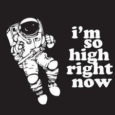 Smoke weed, get high