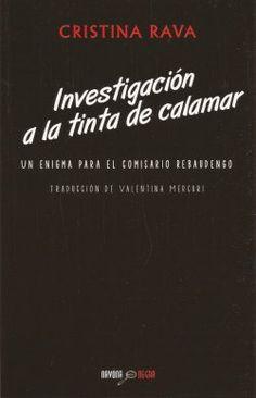 """Investigación a la tinta de calamar"", de Cristina Rava"