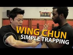 Wing Chun | Simple Trapping Technique - YouTube