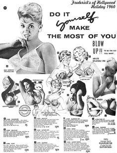 'Do It Yourself, Make The Most Of You' - 1960 Frederick's of Hollywood Air-Lite Inflatable Bra ad