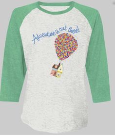 Up Adventure is Out There Baseball Style Shirt | Disney T-shirt | Women's Baseball Top shirt