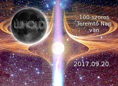 Emlékeztető !!!  2017.09.20-án 08:29-kor ÚJHOLD-kor ismét 100-szoros Teremtő Nap van. Movies, Movie Posters, Van, Alternative, Films, Film Poster, Cinema, Movie, Film