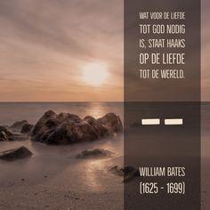 Liefde tot God en liefde tot de wereld - William Bates (1625 – 1699)