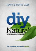 DIY Homemade Cleaners Book - all natural, sustainable alternatives to cleaning with harmful chemicals