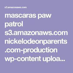 mascaras paw patrol s3.amazonaws.com nickelodeonparents.com-production wp-content uploads 2016 12 pawPatrol-everestPartyMasks.pdf