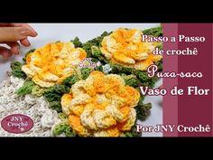 Puxa saco vaso de flores de crochê por JNY Crochê - YouTube
