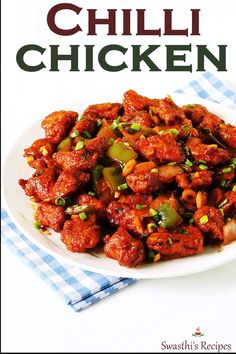 Chilli chicken Chilli chicken is a popular Indo-chinese appetizer made by tossing crisp fried chicken in sweet, sour and spicy sauce. Chilli Chicken Recipe, Indian Chicken Recipes, Spicy Chicken Recipes, Chicken Appetizers, Veg Recipes, Curry Recipes, Indian Food Recipes, Asian Recipes, Vegetarian Recipes