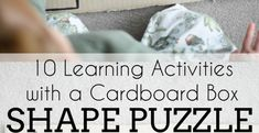 10 Learning Activities with a Cardboard Box