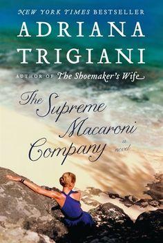 """""""The Supreme Macaroni Company"""" by Adriana Trigiani"""