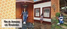 Fim de Semana em Tiradentes/MG | Debora Montes Blog