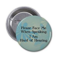 .... Hard of Hearing