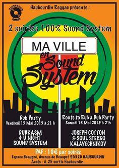 North Unity: Ma Ville En Sound System #1 - DUBKASM, SOUL STEREO...