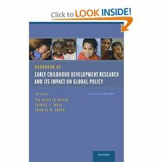 Handbook of Early Childhood Development Research and Its Impact on Global Policy: Pia Rebello Britto, Patrice L. Engle, Charles M. Super: 97...