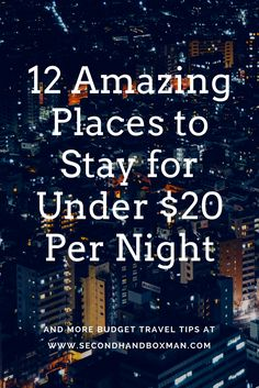 Travelling on a tight budget doesn't necessarily mean you have to slum it in grotty backpacker hostels! Here's 12 amazing places for less than $20 AUD a night. #budget #backpacker #travel #accommodation #decor #airbnb #cheap