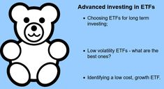 into growth, low volatility, long term ETFs.