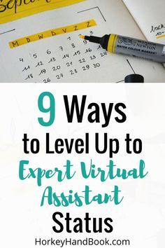 ff8530bb726 9 Ways to Level Up and Achieve Expert Virtual Assistant Status - Horkey  HandBook Make Money