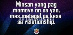 Kailan ka kaya mag move on? Tagalog Love Quotes, Tagalog Quotes, Qoutes About Love, I Love You Quotes, Love Yourself Quotes, Quotes About Moving On, Patama Quotes, Relationship Quotes, Hate