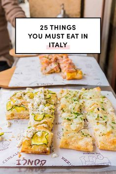 25 Things You Must Eat In Italy by A Taste Of Koko. Here they are! next time you're there, use this guide to explore. Or better yet, gain inspiration in the meantime and try to make some at home. #eatthroughitaly #exploreitaly #whattoeatinitaly