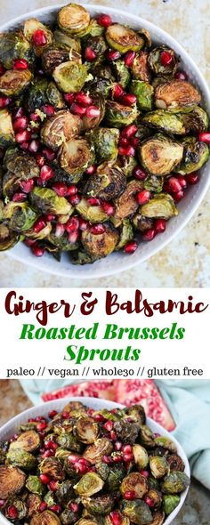 TheseGinger & Balsamic Roasted Brussels Sprouts with Pomegranates are an easy & healthy side dish that are just as festive as the holiday season - Eat the Gains