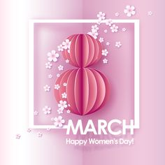 Abstract pink background with text Templates Card for 8 March. Abstract pink background with text and flowers . Paper cut and by Valenty Women's Day 8 March, 8th Of March, International Womens Day Poster, March Quotes, Women's Day Cards, Cute Birthday Wishes, Womens Day Quotes, 8 Mars, March Crafts
