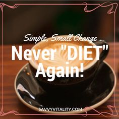 The real magic pill that will catapult your #success is one small change each day, week...  #savvyvitality #diet
