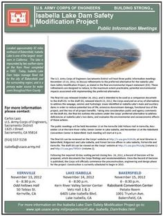 Army Corps of Engineers to hold Isabella Lake Dam safety meetings next week.
