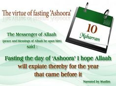 "ISLAMIC QUOTATIONS: The Virtue of Fasting ""ASHOORA"""