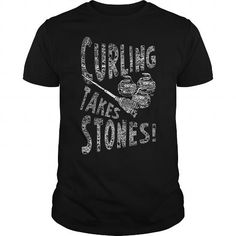 Curling Takes Stones sport car t shirt #name #tshirts #STONES #gift #ideas #Popular #Everything #Videos #Shop #Animals #pets #Architecture #Art #Cars #motorcycles #Celebrities #DIY #crafts #Design #Education #Entertainment #Food #drink #Gardening #Geek #Hair #beauty #Health #fitness #History #Holidays #events #Home decor #Humor #Illustrations #posters #Kids #parenting #Men #Outdoors #Photography #Products #Quotes #Science #nature #Sports #Tattoos #Technology #Travel #Weddings #Women