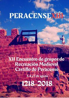XII ENCUENTRO DE RECREACIÓN MEDIEVAL CASTILLO DE PERACENSE 2018 Medieval, Movie Posters, Movies, Castles, Poster, History, Film Poster, Films, Mid Century