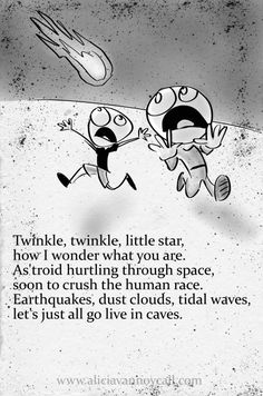 Writer/illustrator Alicia VanNoy Call is creating a series of Apocalyptic Nursery Rhymes that are equal parts cute and disturbing. Creepy Poems, Funny Poems, Funny Quotes, Creepy Quotes, Tornados, Creepy Nursery Rhymes, Dark Meaning, Dark Nursery, Pomes