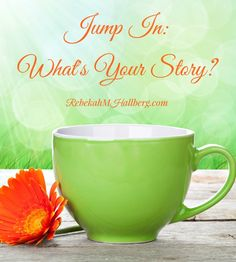 Jump In - What's Your Story? Here's an opportunity for you to share your redemption story