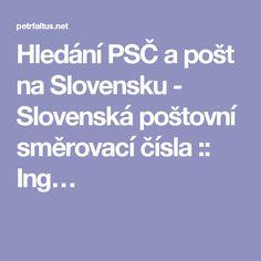 Hledání PSČ a pošt na Slovensku - Slovenská poštovní směrovací čísla