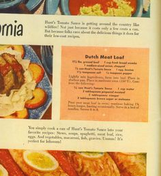Dutch Meatloaf from 1948 got this recipe from my Mom. She found it on the inside of a matchbook. I still have the matchbook! Only meatloaf my family liked. Retro Recipes, Old Recipes, Vintage Recipes, Meat Recipes, Cooking Recipes, Budget Recipes, Protein Recipes, Sauce Recipes, Free Recipes