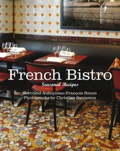 images of frenh bistros | French Bistro Book Review and Rice Pudding with Dulce de Leche