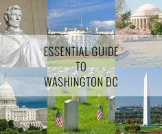 A 4-day essential travel guide to Washington DC