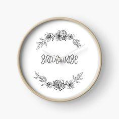 'Wedding & Bride Tribe T Shirt' Clock by Modern Prints, Art Prints, Quartz Clock Mechanism, Free Stickers, Hand Coloring, Wedding Bride, Clocks, My Arts, Bridal