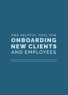One Helpful Tool for Onboarding New Clients and Employees - Elle & Company Business Design, Business Tips, Online Business, Creative Business, Business Coaching, Business Planning, Cool Tools, Growing Your Business, Content Marketing