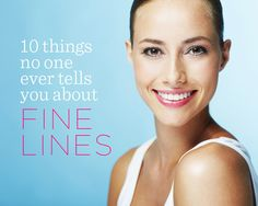 10 Things No One Ever Tells You About Fine Lines @beautyhigh