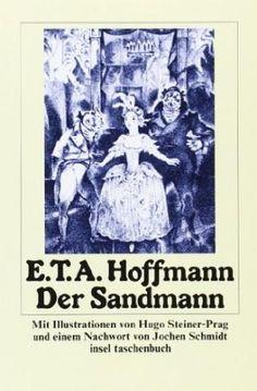 Der Sandmann / E.T.A. Hoffmann ; mit Illustrationen von Hugo Steiner-Prag und einem Nachwort von Jochen Schmidt - Frankfurt am Main : Insel, 1986