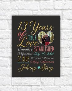 13 year anniversary gifts for him personalized art choose any colors couple dating together forever years 13 Year Wedding Anniversary, 13th Anniversary, Anniversary Gifts For Him, Anniversary Quotes, Anniversary Ideas, Romantic Gifts For Him, Thing 1, Gifts For Wife, Personalized Gifts