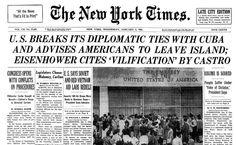 Miércoles 4 de enero, 1961: Portada del New York Times con el quiebre de relaciones diplomáticas entre Cuba y EE.UU.