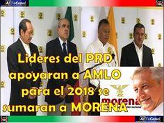 Lideres del PRD apoyaran a AMLO para el 2018 se sumaran a MORENA