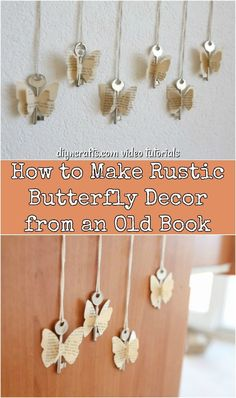 DIY Rustic Butterfly Decoration from an Old Book - Love rustic crafts using the pages of old books? You'll have fun making these butterflies from an old book with our easy video tutorial. Try making this fun butterfly craft today! Diy Crafts To Do, Crafts For Teens To Make, Easy Paper Crafts, Cool Diy Projects, Crafts Cheap, Old Book Crafts, Butterfly Crafts, Diy Butterfly Decorations, Book Decorations
