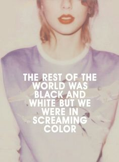 We were in screaming color