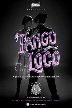 Tango Loco Brahma Timão