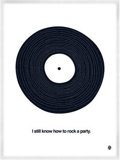 I still know how to rock a party.