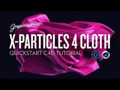 X-Particles 4 Cloth Tutorial - Quick Start Guide - YouTube